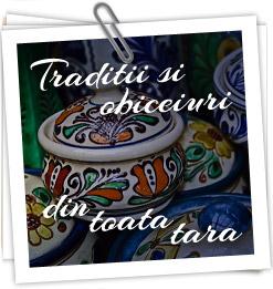 Traditii si obiceiuri